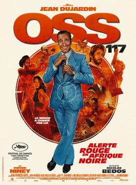 Affiche du film OSS 117: Alerte rouge en Afrique noire au cinéma Paradiso de St MArtin en Haut