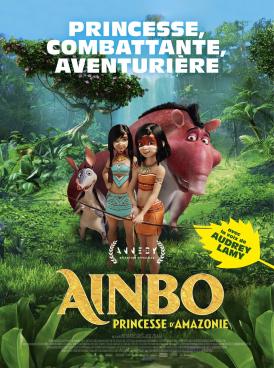 Affiche du film Ainbo, princesse d'Amazonie au cinéma Paradiso de St MArtin en Haut