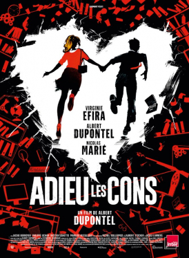 Affiche du film Adieu Les Cons au cinéma Paradiso de St MArtin en Haut