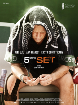 Affiche du film 5ème Set au cinéma Paradiso de St MArtin en Haut