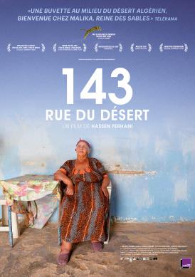 Affiche du film 143 Rue du Désert au cinéma Paradiso de St MArtin en Haut