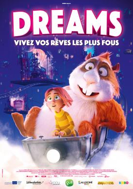 Affiche du film Dreams au cinéma Paradiso de St MArtin en Haut