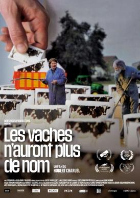 Affiche du film Les Vaches n'auront plus de nom au cinéma Paradiso de St MArtin en Haut
