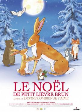 Affiche du film Le Noël de petit lièvre brun