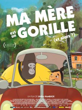 Affiche du film Ma mère est un gorille (et alors?) au cinéma Paradiso de St MArtin en Haut