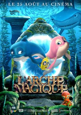 Affiche du film L' Arche magique au cinéma Paradiso de St MArtin en Haut