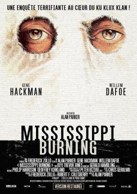 Affiche du film Mississippi Burning au cinéma Paradiso de St MArtin en Haut